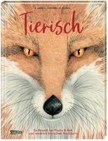Tierisch: Zu Besuch bei Fuchs & Reh und anderen tierischen Nachbarn