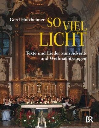 Image of So viel Licht: Texte und Lieder zum Advent- und Weihnachtssingen