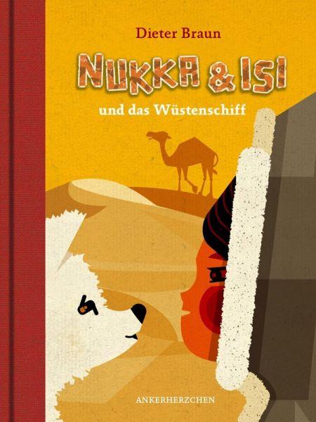Image of Nukka & Isi und das Wüstenschiff