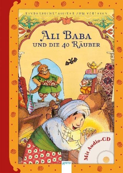 Image of Ali Baba und die 40 Räuber, m. Audio-CD: Märchen aus 1001 Nacht