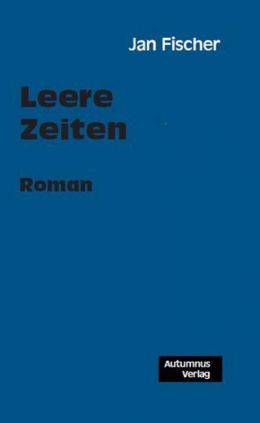 Image of Leere Zeiten: Roman