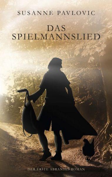 Image of Das Spielmannslied: Der erste Abrantes-Roman