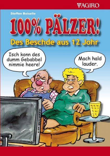 Image of 100% PÄLZER! Des Beschde aus 12 Johr