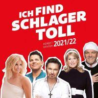 ICH FIND SCHLAGER TOLL - HERBST UND WINTER 2021/22
