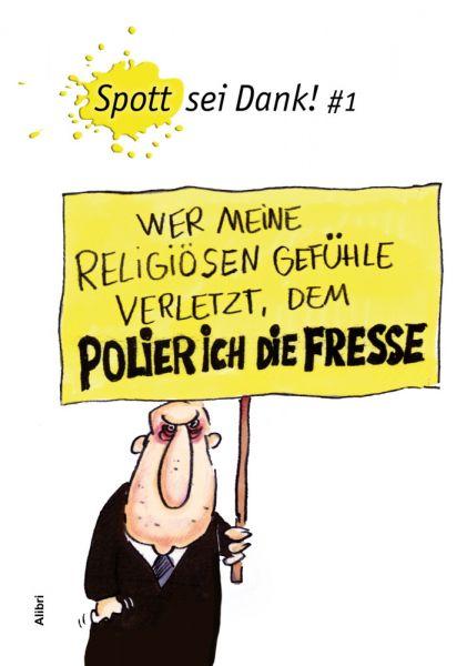 Image of Spott sei Dank!. Bd.1
