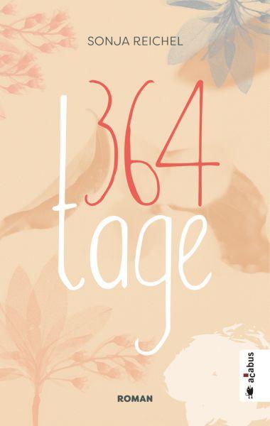 Image of 364 Tage: Roman