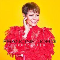 Francine Jordi - Herzfarben (CH Edition)