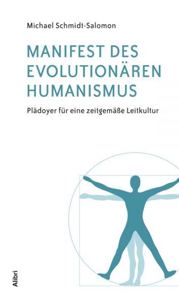 Image of Manifest des evolutionären Humanismus: Plädoyer für eine zeitgemäße Leitkultur
