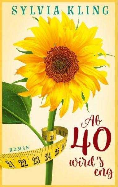 Image of Ab 40 wird's eng!: Roman