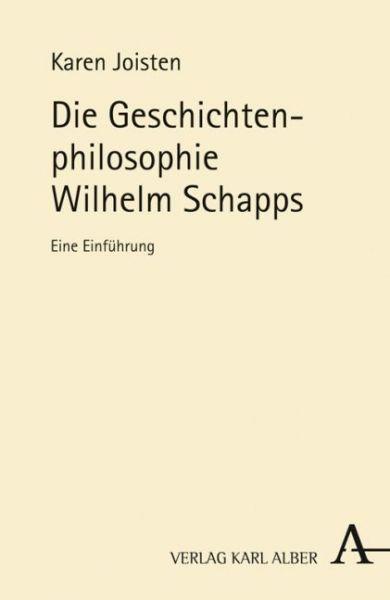 Image of Die Geschichtenphilosophie Wilhelm Schapps: Eine Einführung