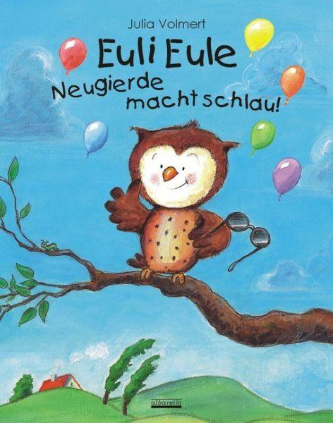 Image of Euli Eule - Neugierde macht schlau!