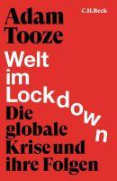 Welt im Lockdown: Die globale Krise und ihre Folgen