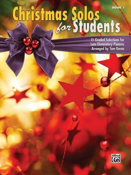 Image of Christmas Solos for Students, Book 1: 11 Graded Selections for Late Elementary Pianists