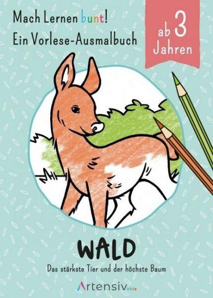 Image of Wald - Ein Vorlese-Malbuch für Kinder ab 3 Jahren: Das stärkste Tier und der höchste Baum