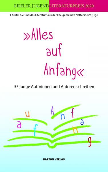 Image of »Alles auf Anfang«: 55 junge Autorinnen und Autoren schreiben