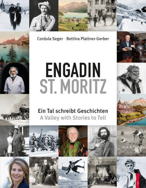 Image of Engadin St. Moritz: Ein Tal schreibt Geschichten - A Valley with Stories to Tell zweisprachig deutsc