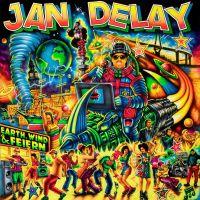 Jan Delay - Earth, Wind & Feiern (Ltd. Digipack)