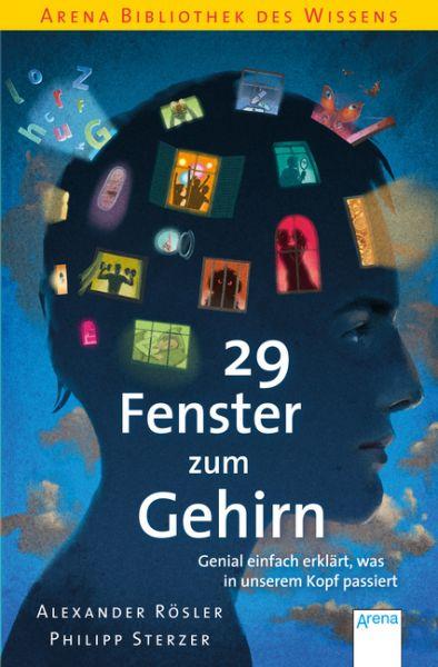 Image of 29 Fenster zum Gehirn: Genial einfach erklärt, was in unserem Kopf passiert