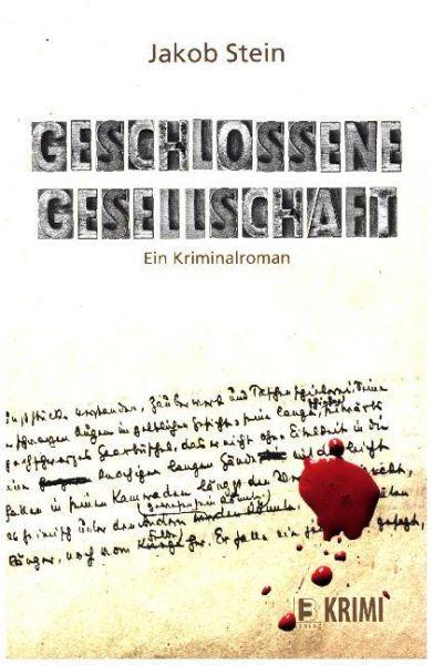 Image of Geschlossene Gesellschaft: Ein Kriminalroman