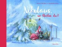 Nikolaus, wo bleibst du?