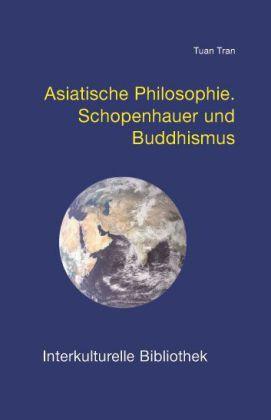 Image of Asiatische Philosophie: Schopenhauer und Buddhismus