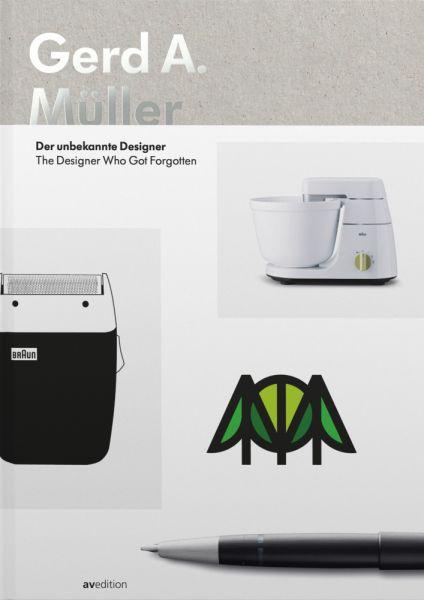Image of Gerd A. Müller: Der unbekannte Designer. The Designer who got forgotten