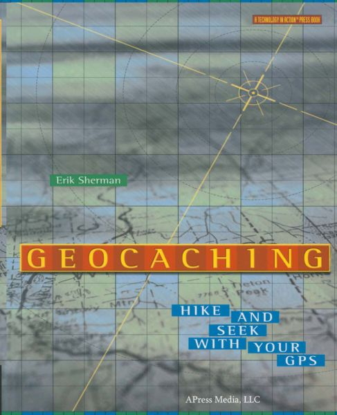 Image of GeoCaching: Hike and Seek With Your GPS