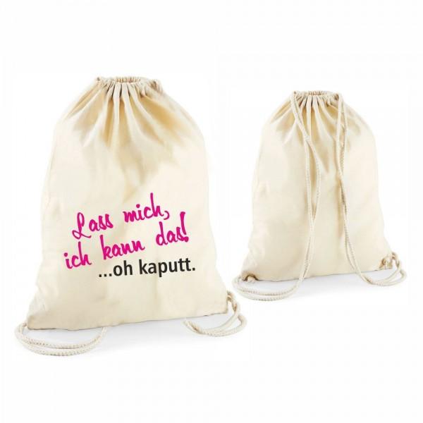 """Image of Statement-Turnbeutel Lass mich, ich kann das! ?oh kaputt."""" natur"""""""""""
