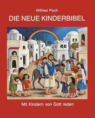 Image of Die neue Kinderbibel: Mit Kindern von Gott reden