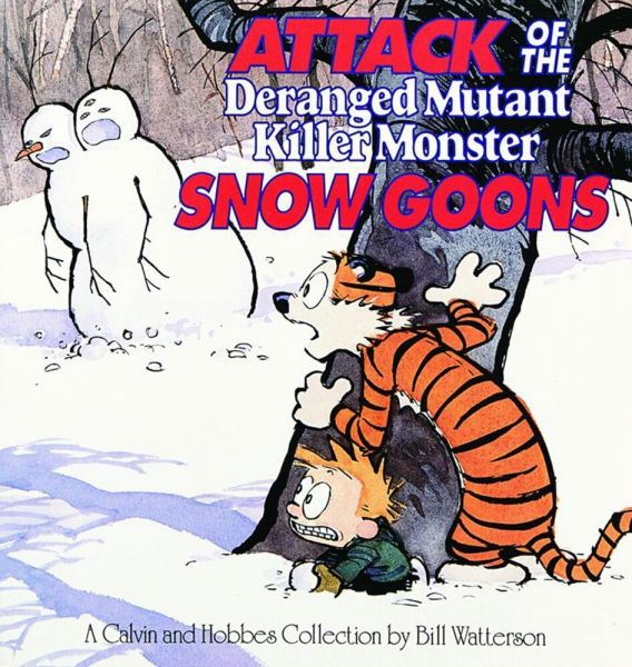 Image of Attack of the Deranged Mutant Killer Monster Snow Goons: A Calvin and Hobbes Collection