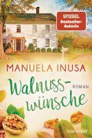 Walnusswünsche: Roman