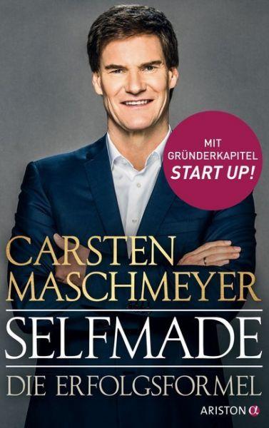 Image of Selfmade: Die Erfolgsformel. Mit Gründerkapitel START UP!