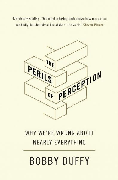 Image of The Perils of Perception: Why We're Wrong About Nearly Everything