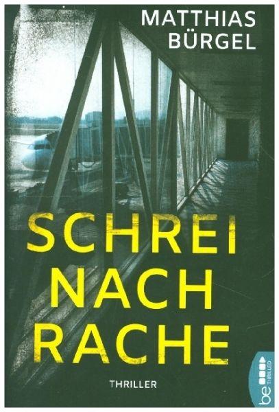 Image of Schrei nach Rache: Psychothriller