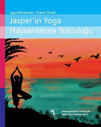 Image of Jaspers Reise ins Land der Yoga-Tiere / Jasper in Yoga Hayvanlarina Yolculugu