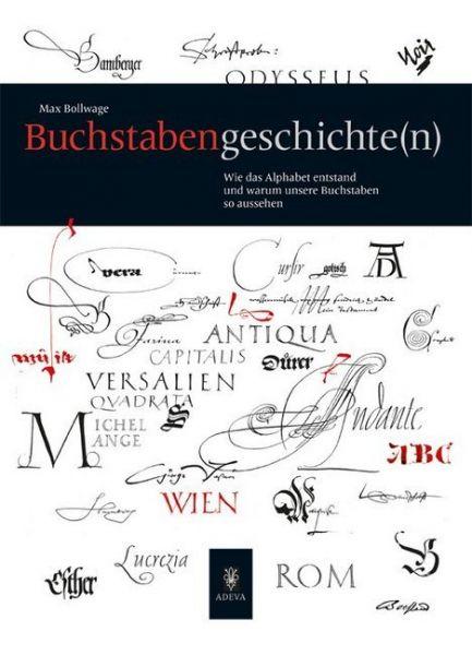 Image of Buchstaben Geschichte(n): Wie das Alphabet entstand und warum unsere Buchstaben so aussehen