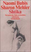 Shtika: Versuch, das Tabu zu brechen