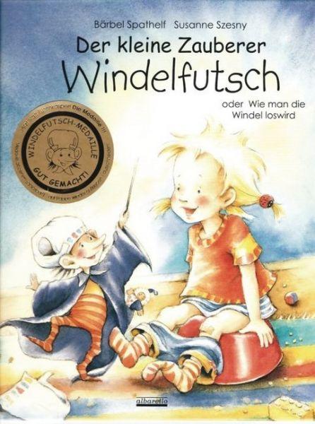 Image of Der kleine Zauberer Windelfutsch: Oder Wie man die Windel los wird