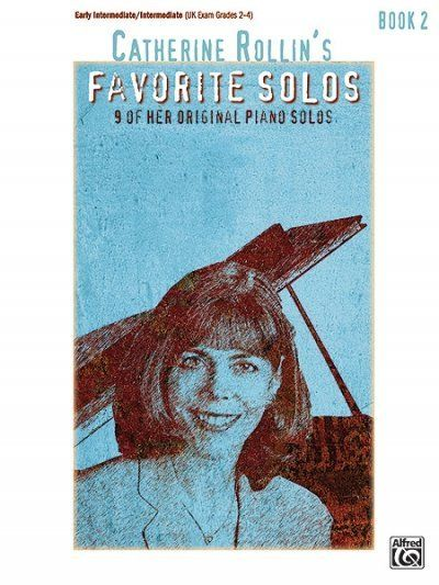 Image of Catherine Rollin's Favorite Solos, Book 2: 9 of Her Original Piano Solos