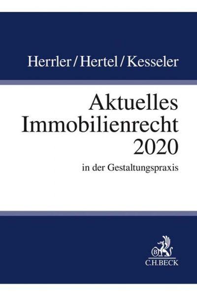 Image of Aktuelles Immobilienrecht 2020: in der Gestaltungspraxis