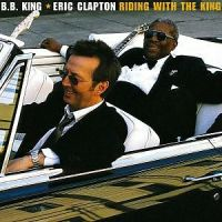 KING, B.B. / CLAPTON, ERIC - RIDING WITH THE KING