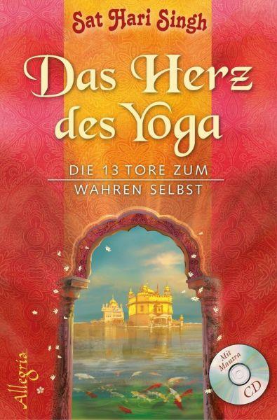 Image of Das Herz des Yoga, m. Audio-CD: Die 13 Tore zum wahren Selbst