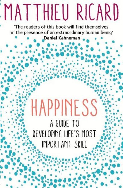 Image of Happiness: A Guide to Developing Life's Most Important Skill
