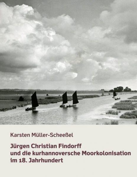 Image of Jürgen Christian Findorff und die kurhannoversche Moorkolonisation im 18. Jahrhundert: Dissertation