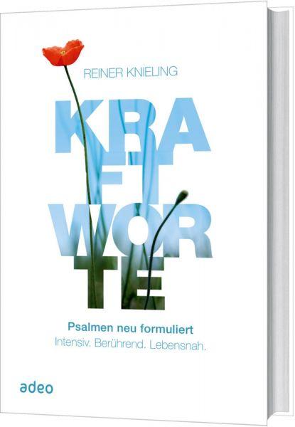 Image of Kraftworte: Psalmen neu formuliert.Intensiv. Berührend. Lebensnah.