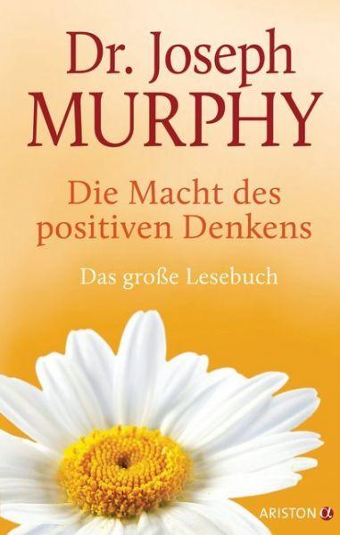 Image of Die Macht des positiven Denkens: Das Große Lesebuch