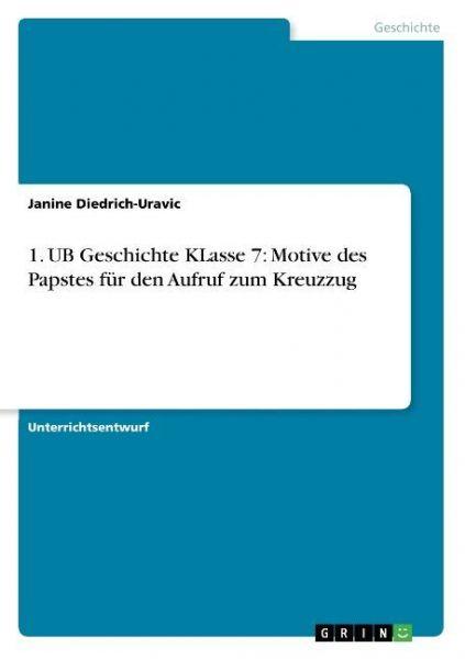 Image of 1. UB Geschichte KLasse 7: Motive des Papstes für den Aufruf zum Kreuzzug
