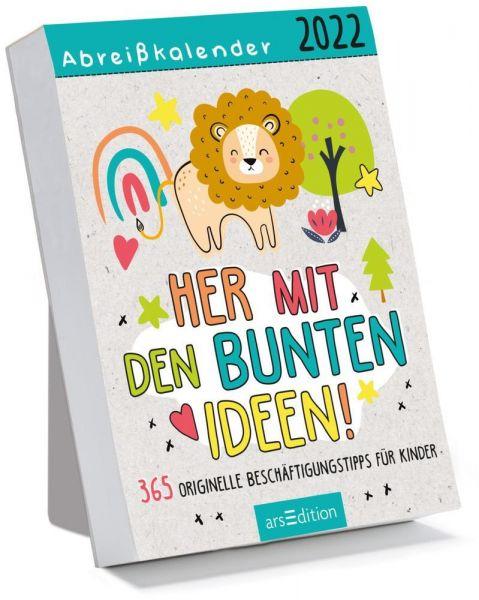 Image of Abreißkalender Her mit den bunten Ideen 2022. 365 originelle Beschäftigungstipps für Kinder