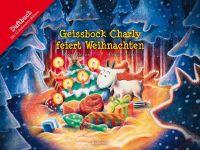 Geissbock Charly feiert Weihnachten: Duftbuch. Mit 12 duftenden Bildern