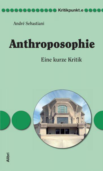 Image of Anthroposophie: Eine kurze Kritik